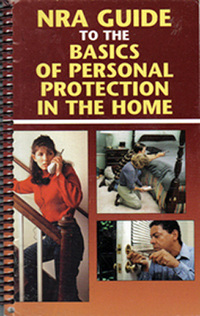 NRA Basic In the Home Personal Protection Handbook